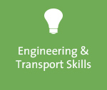 Engineering and Transport Skills